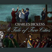 A Tale of Two Cities, by Charles Dickens