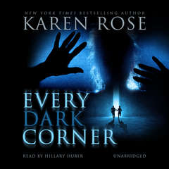 Every Dark Corner Audiobook, by Karen Rose