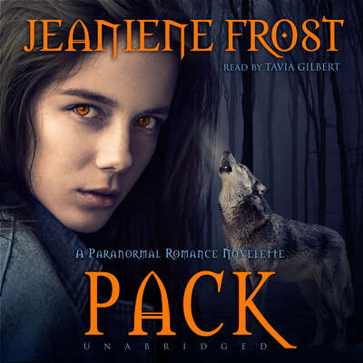 Pack: A Paranormal Romance Novelette Audiobook, by Jeaniene Frost