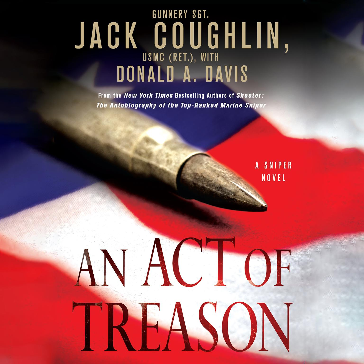 Printable An Act of Treason: A Sniper Novel Audiobook Cover Art