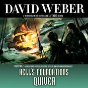 Hell's Foundations Quiver, by David Weber