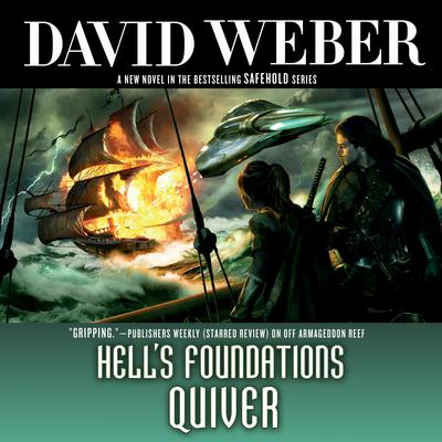 Hells Foundations Quiver: A Novel in the Safehold Series Audiobook, by David Weber