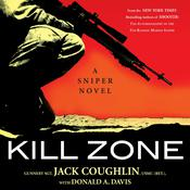 Kill Zone: A Sniper Novel Audiobook, by Jack Coughlin, Donald A. Davis