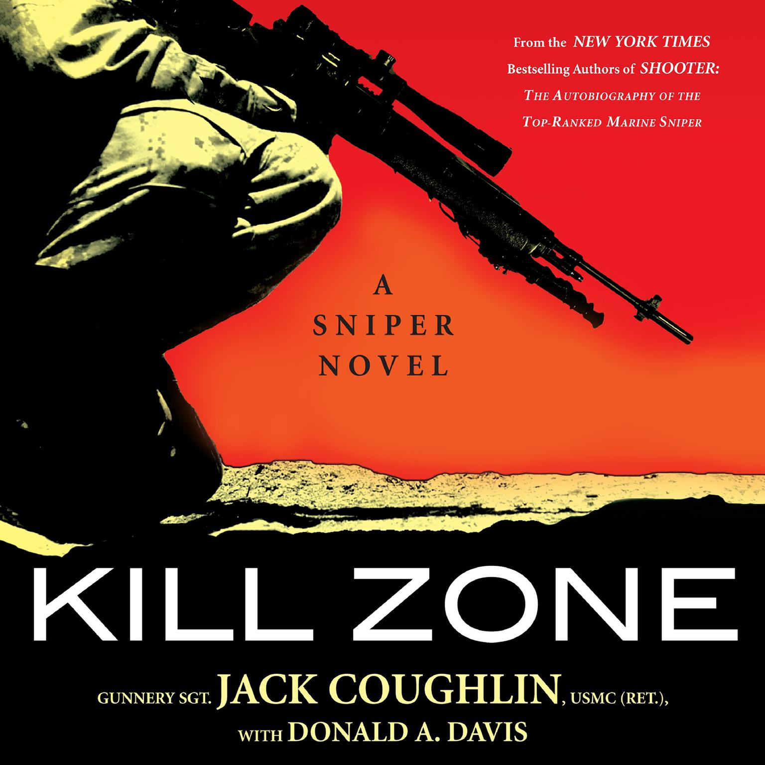 Printable Kill Zone: A Sniper Novel Audiobook Cover Art
