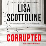 Corrupted: A Rosato & DiNunzio Novel, by Lisa Scottoline