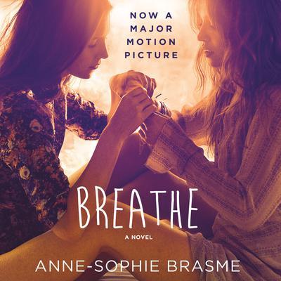 Breathe: A Novel Audiobook, by Anne-Sophie Brasme