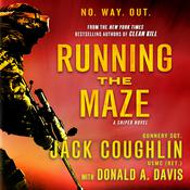 Running the Maze: A Sniper Novel Audiobook, by Jack Coughlin, Sgt. Jack Coughlin, Donald A. Davis