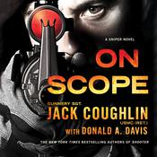 On Scope: A Sniper Novel Audiobook, by Jack Coughlin, Donald A. Davis