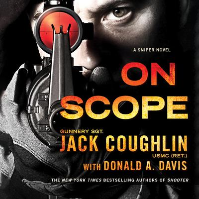 On Scope: A Sniper Novel Audiobook, by Jack Coughlin