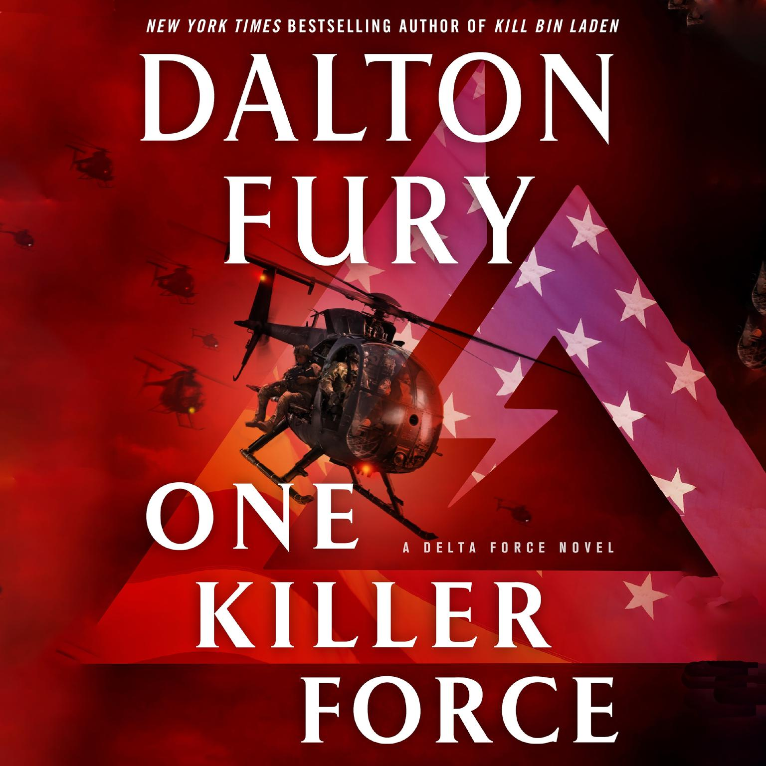 Printable One Killer Force: A Delta Force Novel Audiobook Cover Art