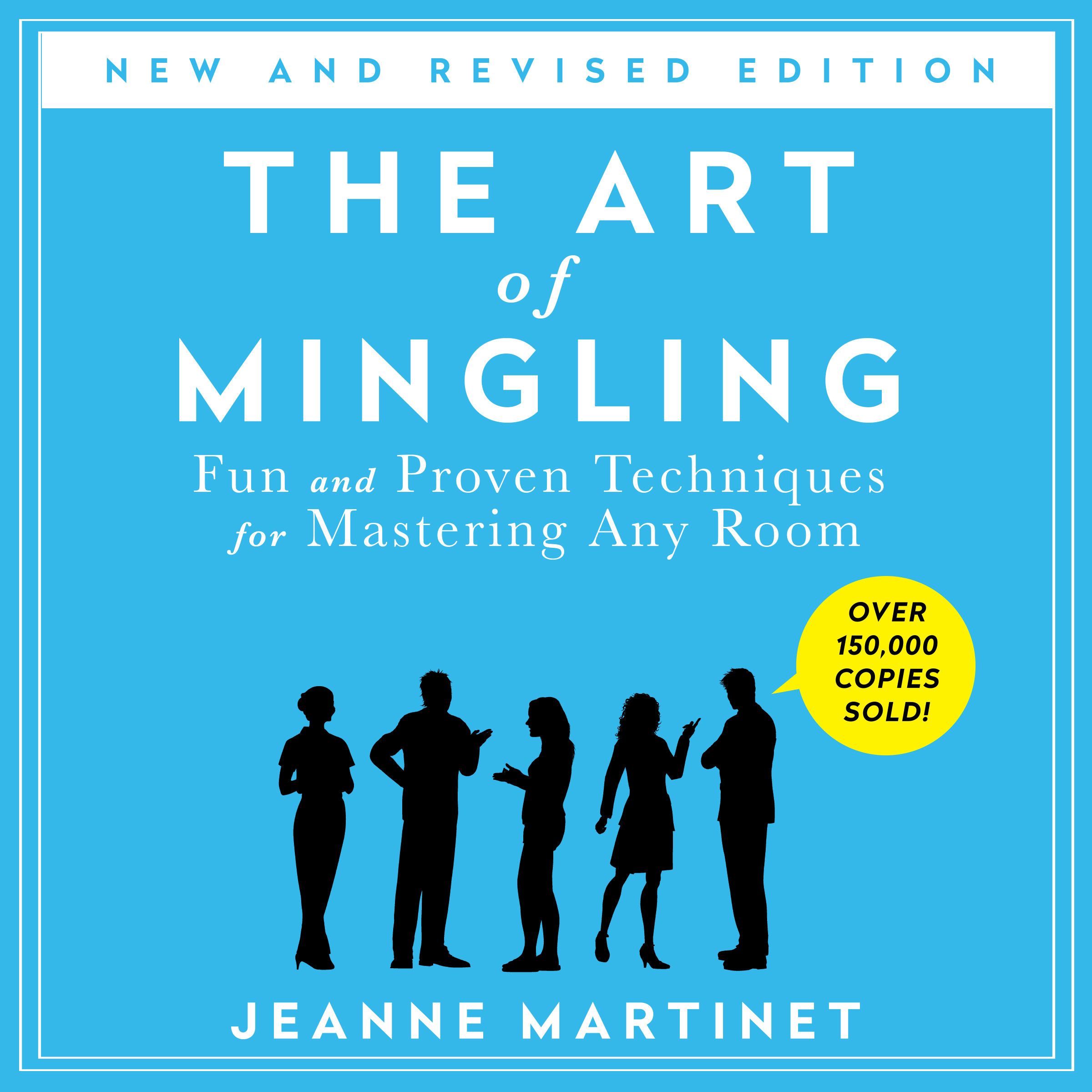 Printable The Art of Mingling: Fun and Proven Techniques for Mastering Any Room Audiobook Cover Art