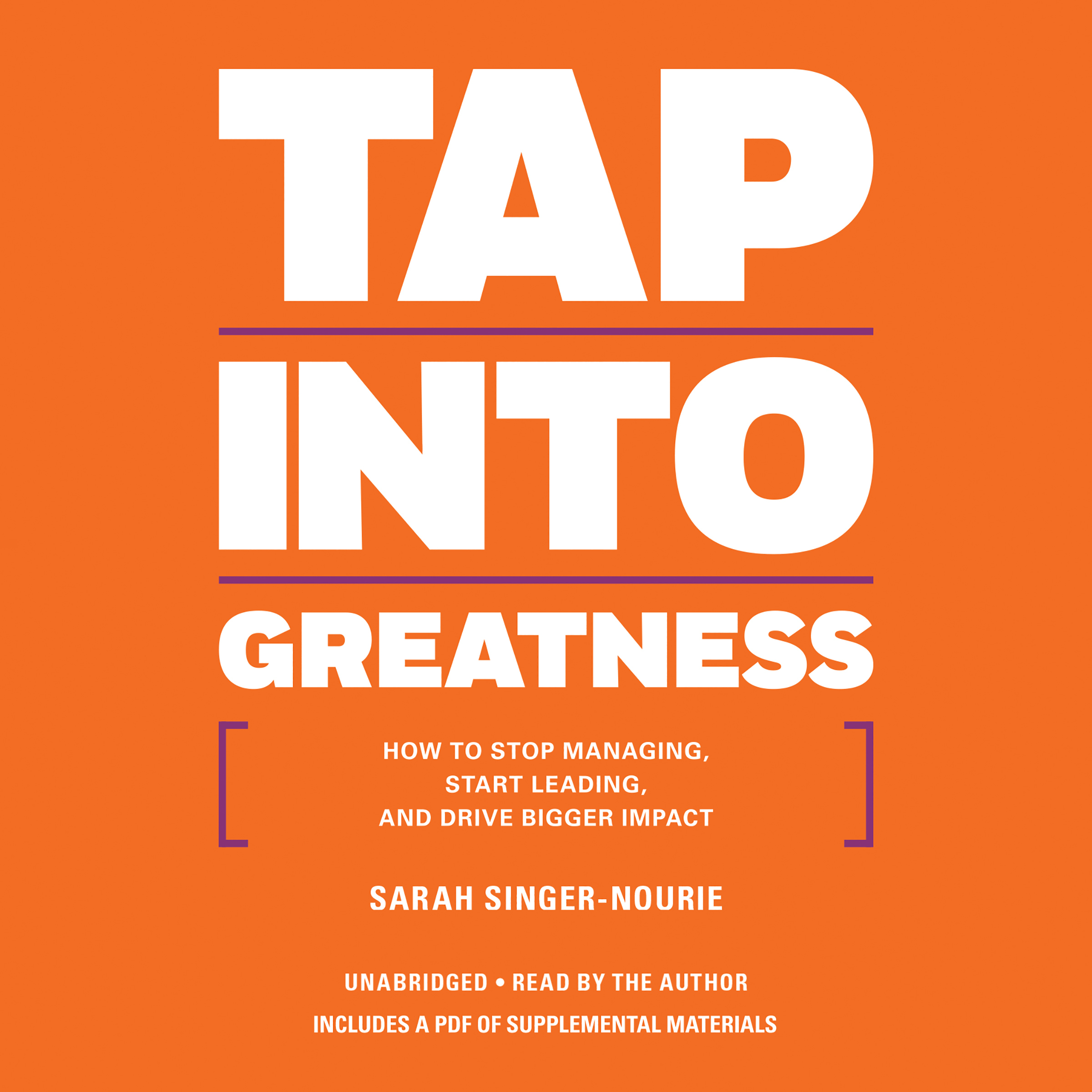 Printable Tap into Greatness: How to Stop Managing, Start Leading, and Drive Bigger Impact Audiobook Cover Art