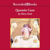 Quentin Corn Audiobook, by Mary Stolz