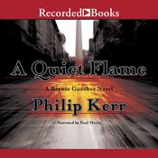 A Quiet Flame, by Philip Kerr