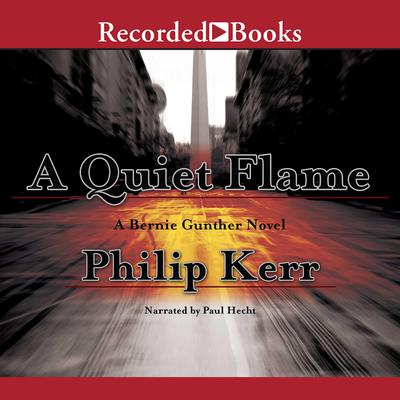 A Quiet Flame Audiobook, by Philip Kerr