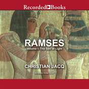 Ramses: The Son of Light - Volume I Audiobook, by Christian Jacq