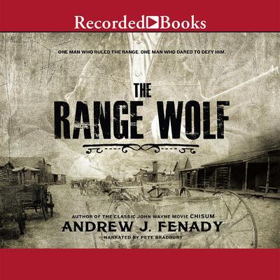 The Range Wolf Audiobook, by Andrew J. Fenady