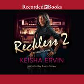 Reckless 2: Nobody's Girl Audiobook, by Keisha Ervin