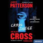 Cross Justice, by James Patterson