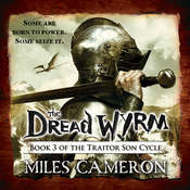 The Dread Wyrm Audiobook, by Miles Cameron, Christian Cameron
