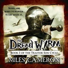 The Dread Wyrm Audiobook, by Christian Cameron