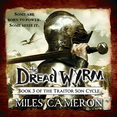 The Dread Wyrm Audiobook, by Christian Cameron