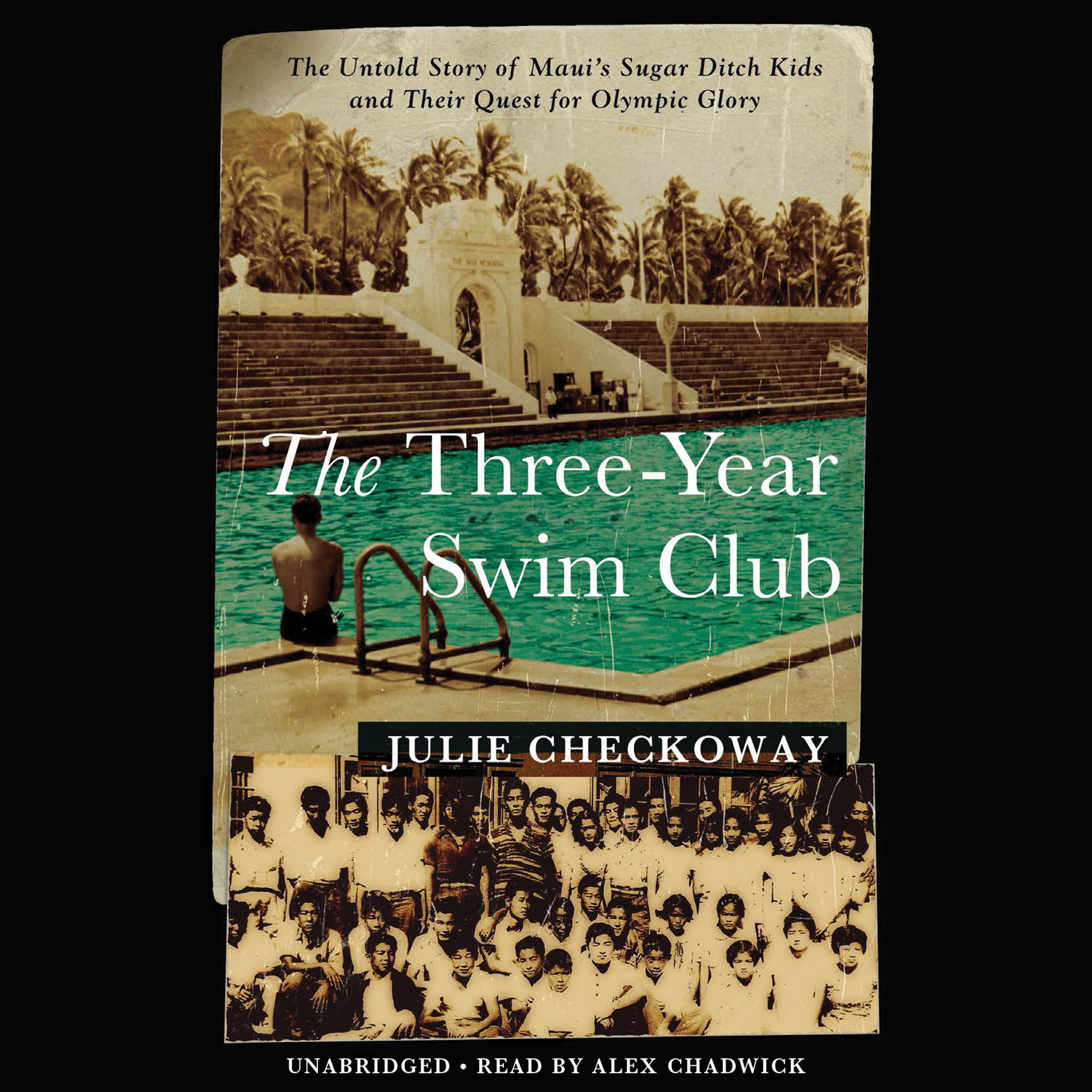 Printable The Three-Year Swim Club: The Untold Story of Maui's Sugar Ditch Kids and Their Quest for Olympic Glory Audiobook Cover Art