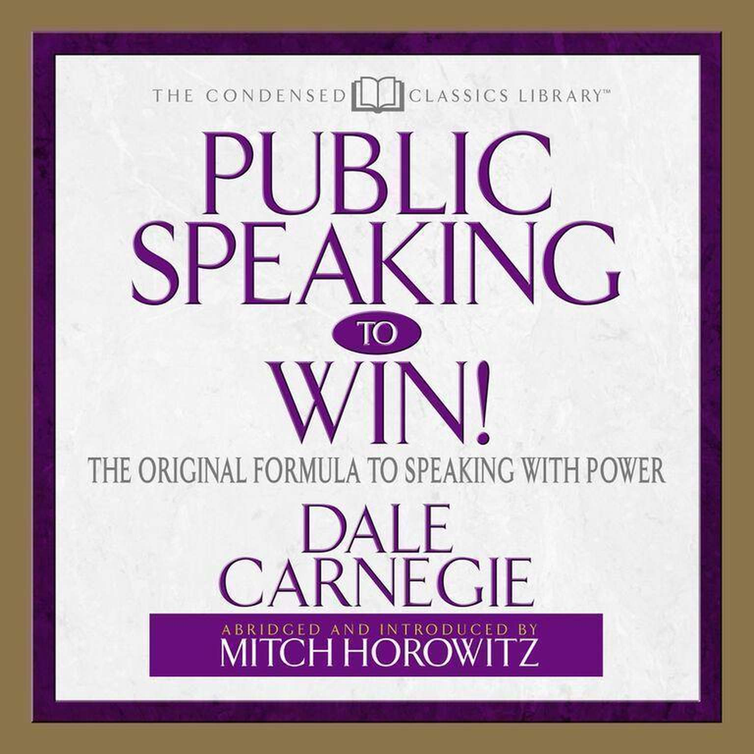 Printable Public Speaking to Win: The Original Formula to Speaking with Power Audiobook Cover Art