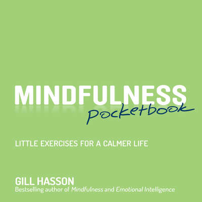Mindfulness Pocketbook: Little Exercises for a Calmer Life Audiobook, by Gill Hasson