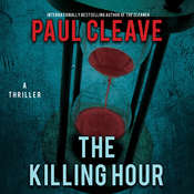 The Killing Hour: A Thriller Audiobook, by Paul Cleave