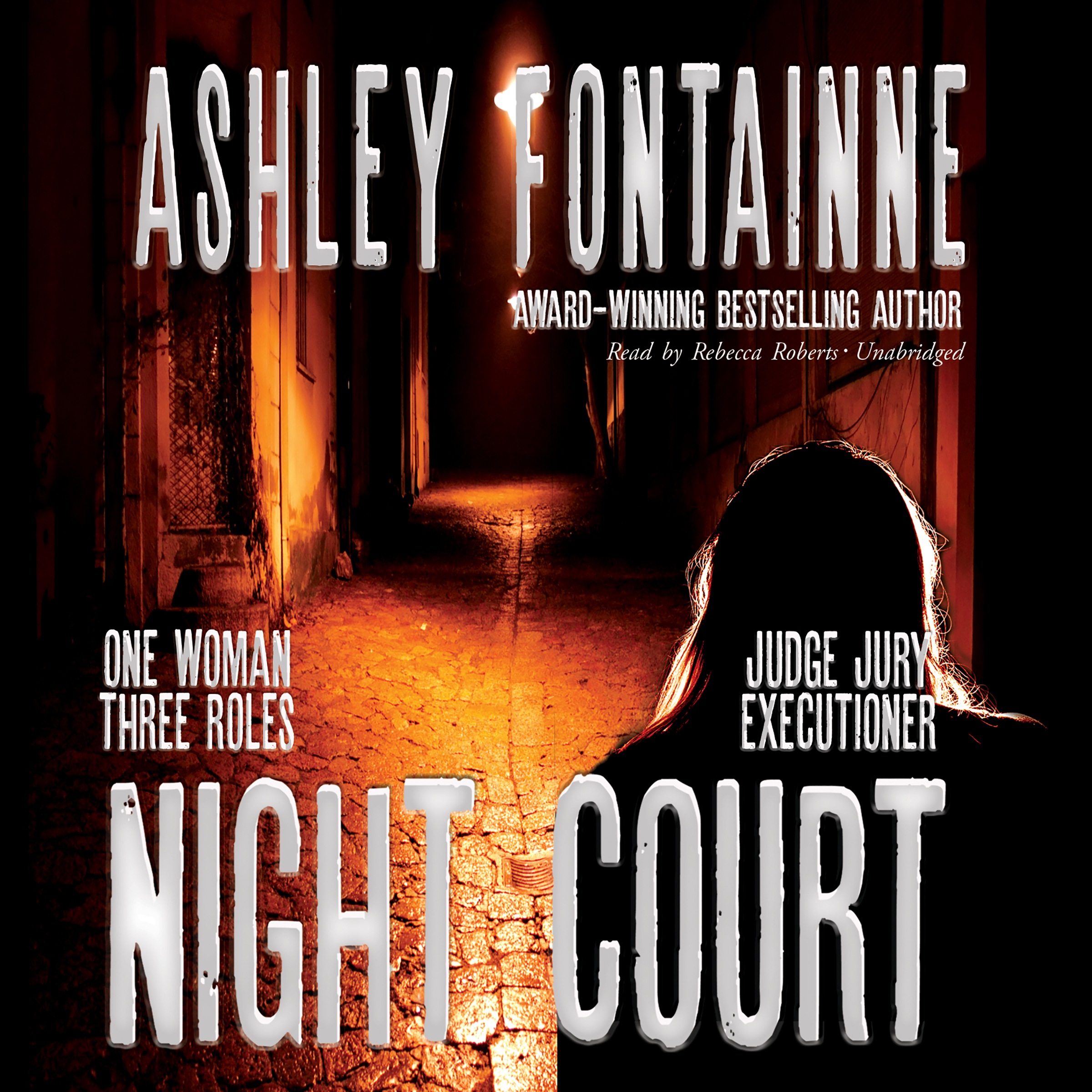 Printable Night Court: One Woman, Three Roles—Judge, Jury, Executioner Audiobook Cover Art
