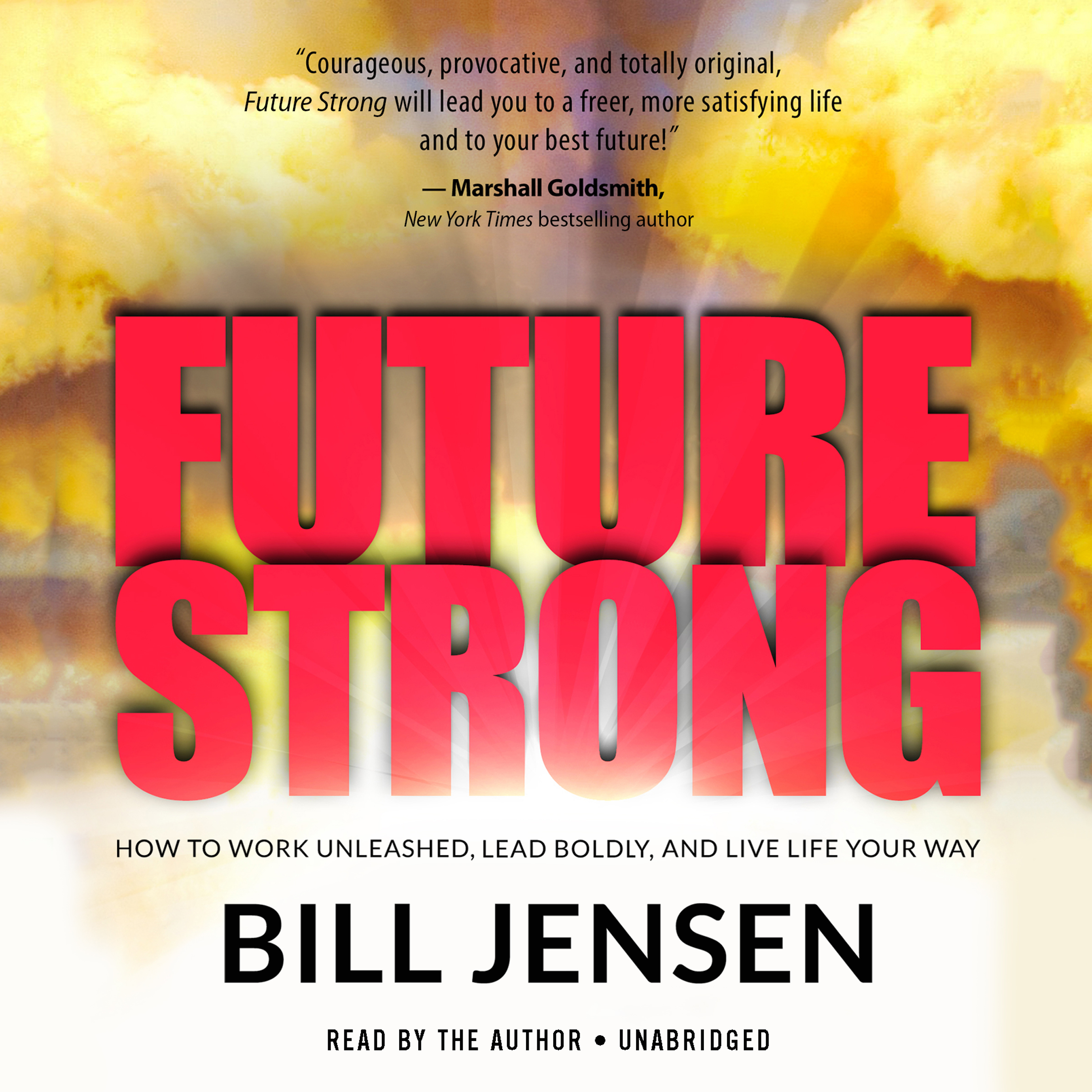 Printable Future Strong: How to Work Unleashed, Lead Boldly, and Live Life Your Way Audiobook Cover Art
