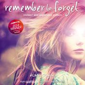 Remember to Forget, Revised and Expanded Edition: from Wattpad sensation @.smilelikeniall Audiobook, by Ashley Royer