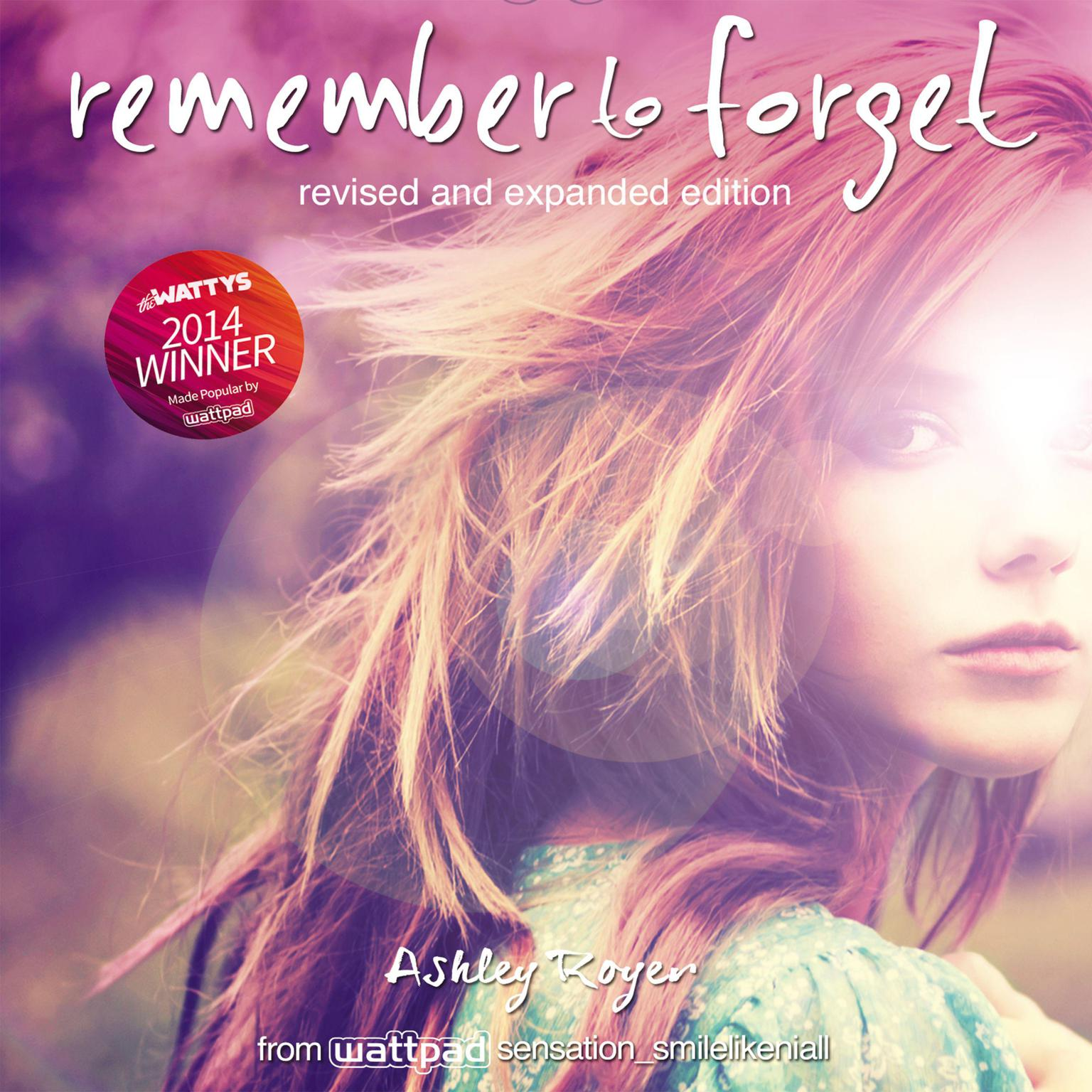 Printable Remember to Forget, Revised and Expanded Edition: from Wattpad sensation @.smilelikeniall Audiobook Cover Art