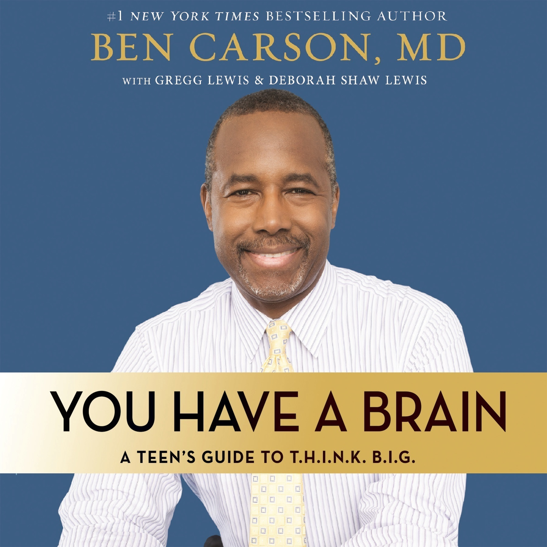 Printable You Have a Brain: A Teen's Guide to T.H.I.N.K. B.I.G. Audiobook Cover Art