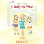 A Dolphin Wish Audiobook, by Natalie Grant