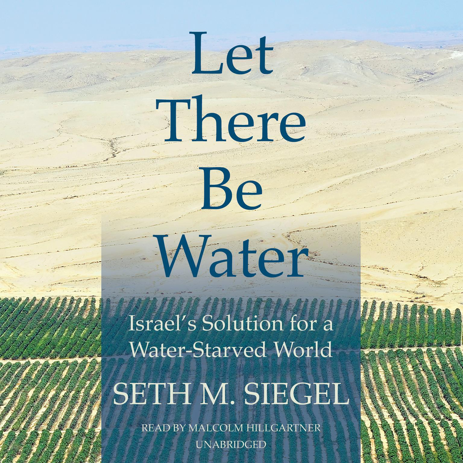 Printable Let There Be Water: Israel's Solution for a Water-Starved World Audiobook Cover Art
