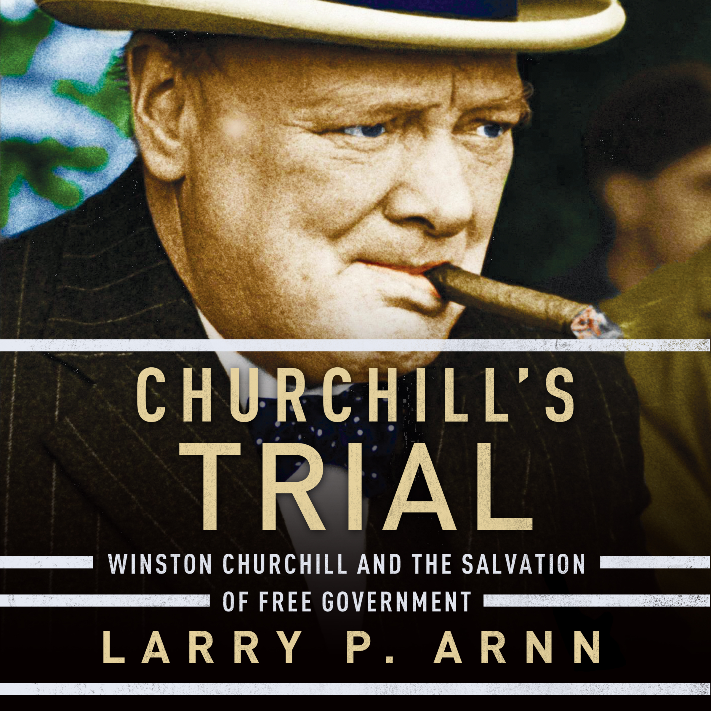 Printable Churchill's Trial: Winston Churchill and the Salvation of Free Government Audiobook Cover Art