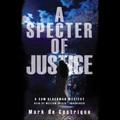 A Specter of Justice: A Sam Blackman Mystery Audiobook, by Mark de Castrique
