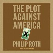 The Plot against America Audiobook, by Philip Roth