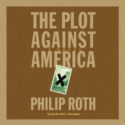 The Plot against America Audiobook, by