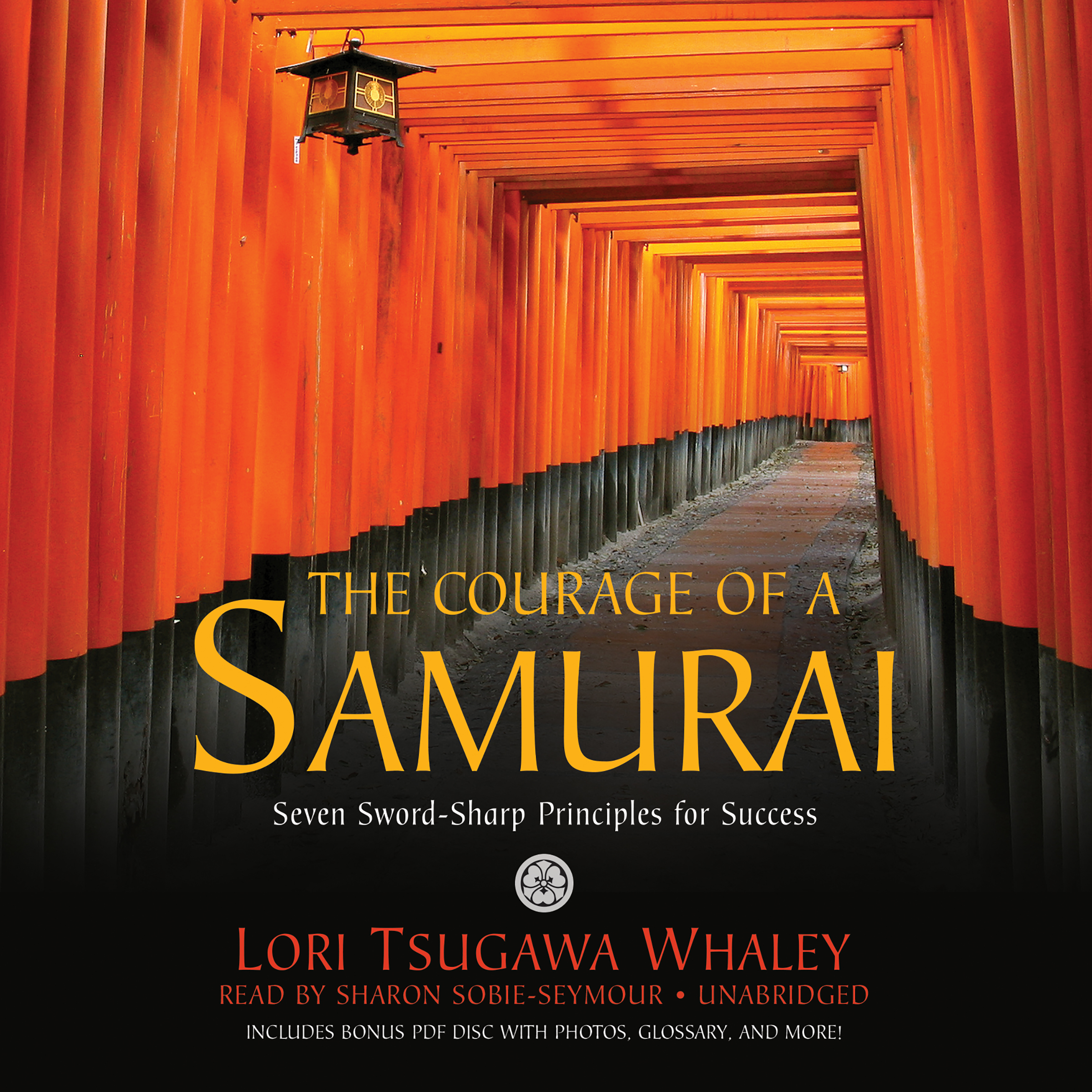 Printable The Courage of a Samurai: Seven Sword-Sharp Principles for Success Audiobook Cover Art