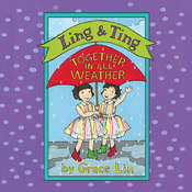 Ling & Ting: Together in All Weather Audiobook, by Grace Lin