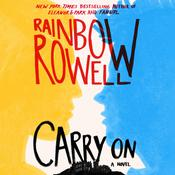 Carry On: A Novel, by Rainbow Rowell