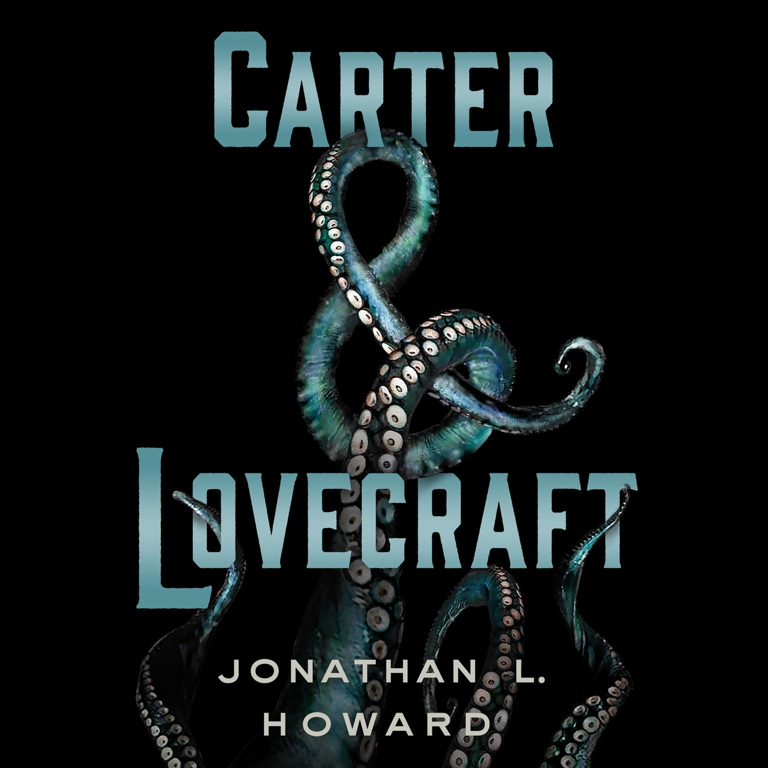 Printable Carter & Lovecraft: A Novel Audiobook Cover Art