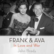 Frank & Ava: In Love and War, by John Brady