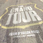 The Grand Tour Audiobook, by Rich Kienzle, Adam O'Fallon Price