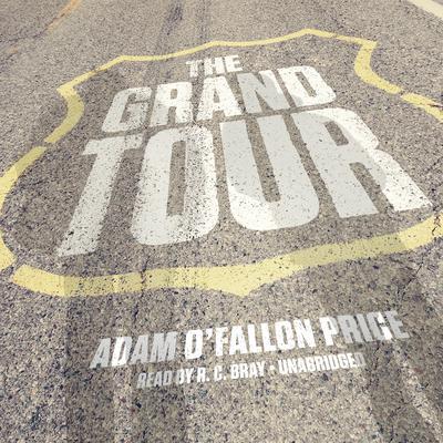 The Grand Tour Audiobook, by Rich Kienzle