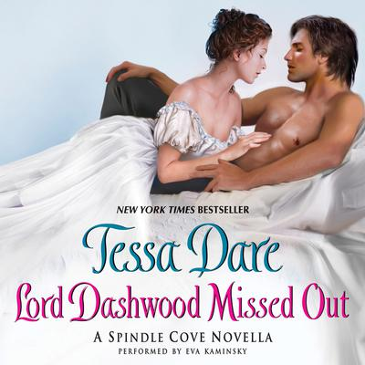 Lord Dashwood Missed Out: A Spindle Cove Novella Audiobook, by