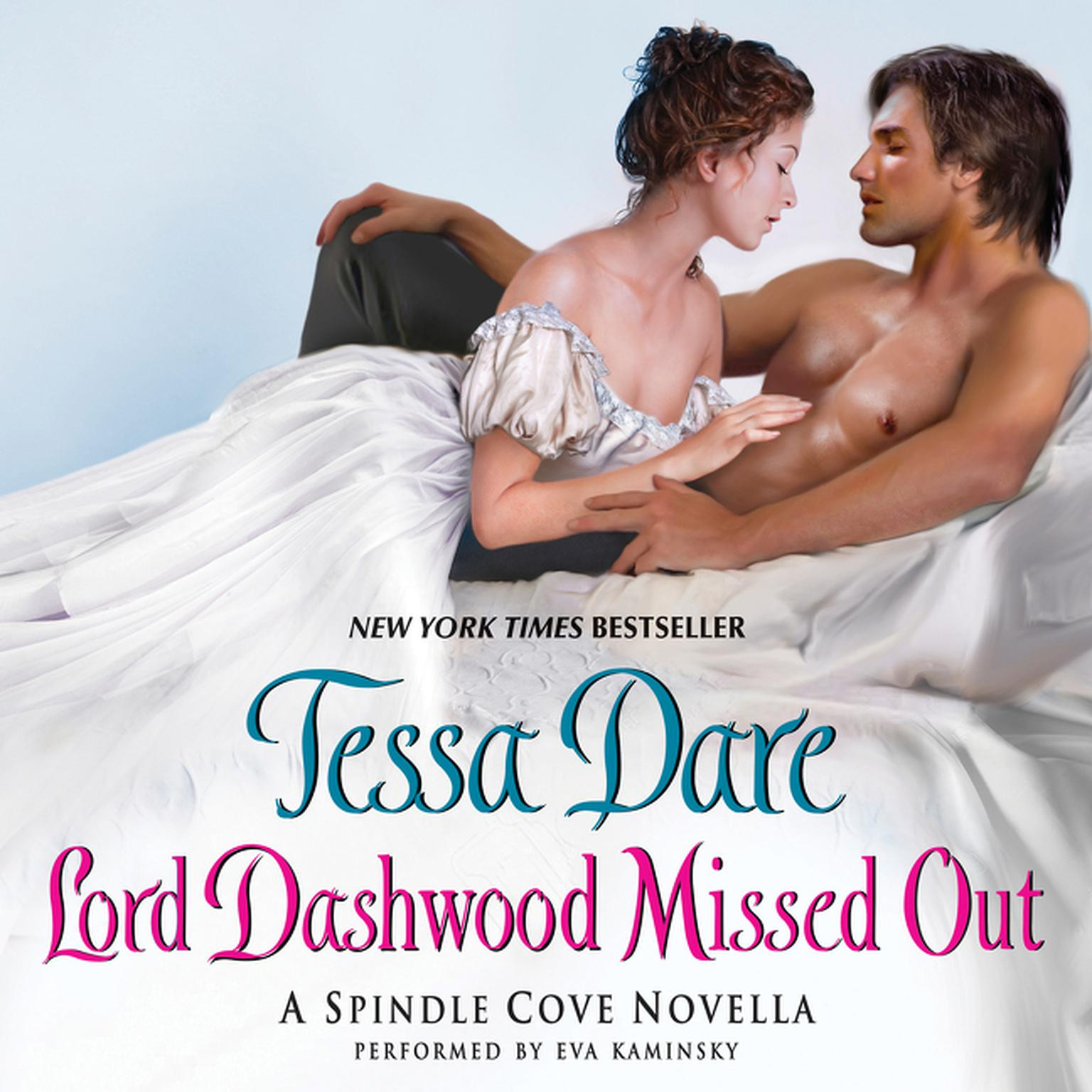 Printable Lord Dashwood Missed Out: A Spindle Cove Novella Audiobook Cover Art